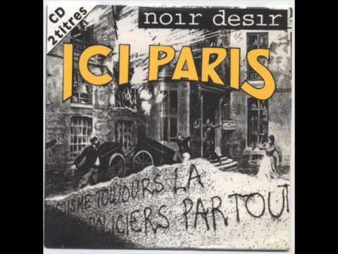 Best french rock band - Noir désir - Ici Paris ( with lyrics )