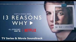 13 REASONS WHY - SEASON 2 - SOUNDTRACK (NETFLIX)