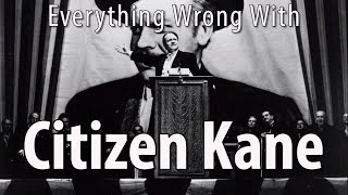 Everything Wrong With Citizen Kane