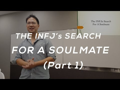 The INFJ's Search For A Soulmate (Part 1)
