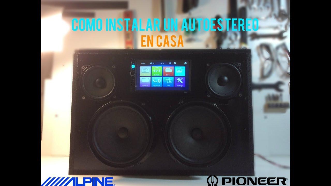 Como instalar un autoestereo en casa car audio youtube for Stereo casa