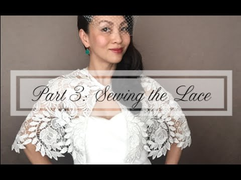 9084209acc DIY Capelet : Part 3of3 Sewing the Bridal Lace Capelet, Cover-up, or Shawl  - YouTube