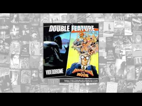 Double Feature | Videodrome + Amazon Women on the Moon