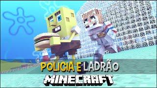 Policia e Ladrão - O BOB ESPONJA FOI PRESO !!