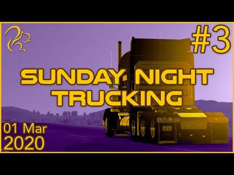 Sunday Night Trucking   1st March 2020   3/3   SquirrelPlus