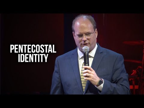 """Pentecostal Identity"" - Dave Ferrell"
