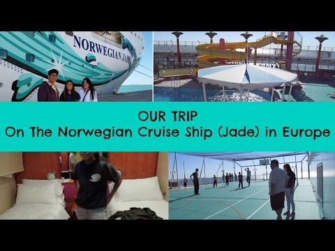 Our Trip On The Norwegian Cruise Ship #NCL (Jade) - #Europe