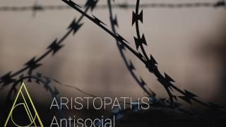 ARISTOPATHS - Antisocial