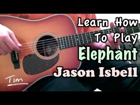 Jason Isbell Elephant Chords Lesson And Tutorial Youtube