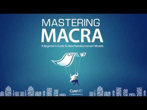 Mastering MACRA: A Beginner's Guide to New Reimbursement Models