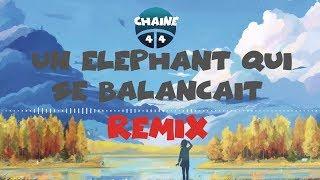 Un éléphant qui se balançait (Kilian M. Remix)