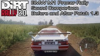DiRT Rally 2.0 - BMW M1 Procar Rally Sound Comparison - Before and After Patch 1.3