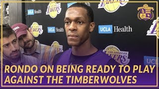 Lakers Interview: Rondo On Being Ready To Play Against the Timberwolves