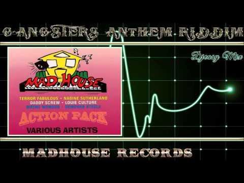 Gangsters Anthem Riddim Aka Full Up Riddim 1994 [MadHouse Records] Mix By Djeasy