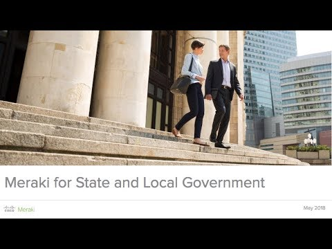 Webinar: Meraki For State And Local Government