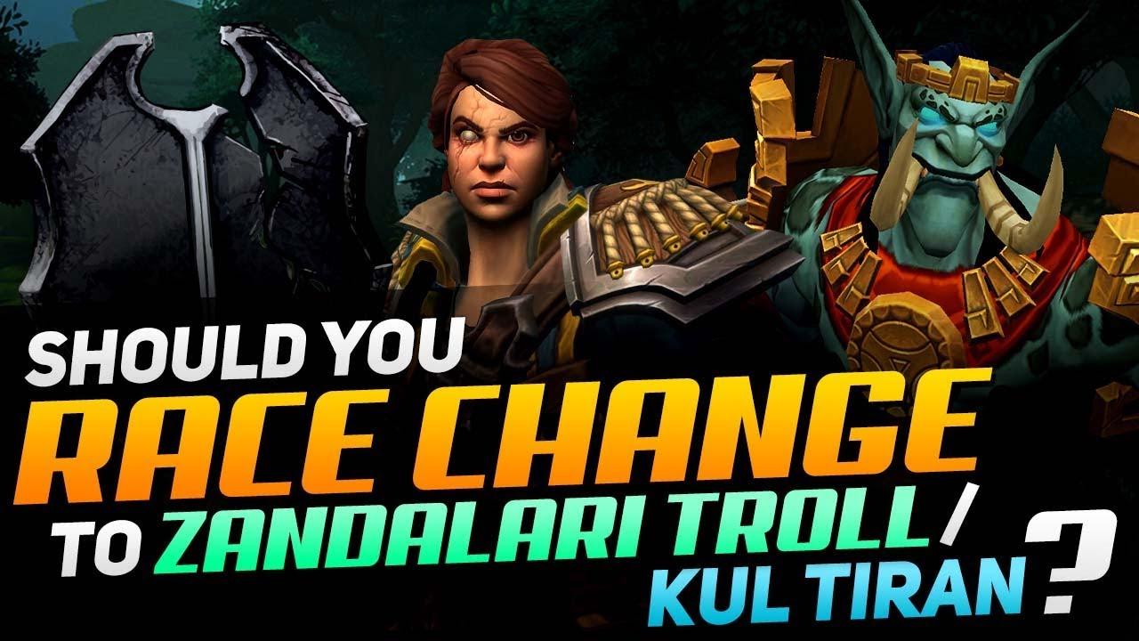 Should You Race Change To Zandalari Troll/Kul Tiran? | BfA Patch 8 1 5 PvP  Race Guide