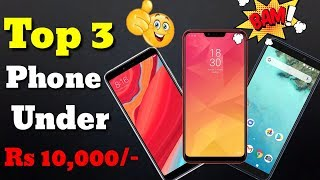 Top 3 Smartphone Under Rs 10000 In India   Best Camera, Body Look, Processor And Other Features