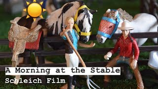 A Morning at the Stable ~ Schleich Horse Film