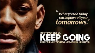 One of The Most Inspiring Videos Ever - KEEP GOING | Morning Motivation!