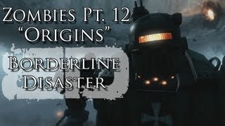 "Zombies Pt. XII ""Origins"" Music Video - Borderline Disaster - Black Ops II Zombie Song"