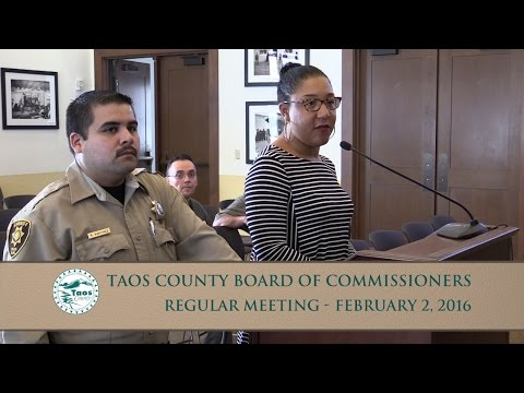 Taos County Board Of Commissioners Regular Meeting - Feb. 2, 2016