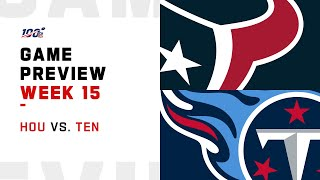 Houston Texans vs Tennessee Titans Week 15 NFL Game Preview