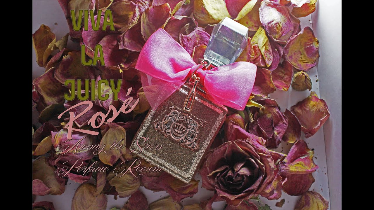 juicy couture viva la juicy ros perfume review among the stars perfume reviews youtube. Black Bedroom Furniture Sets. Home Design Ideas