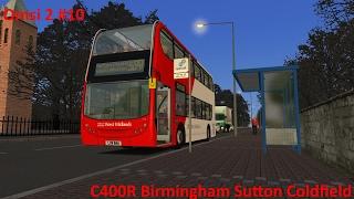 Omsi 2 #10 Birmingham Sutton Coldfield Route 904 C400R