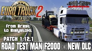PATCH 1.12.1 | Brest to Bialystok in MAN F2000 | ETS 2 EURO TRUCK SIMULATOR 2