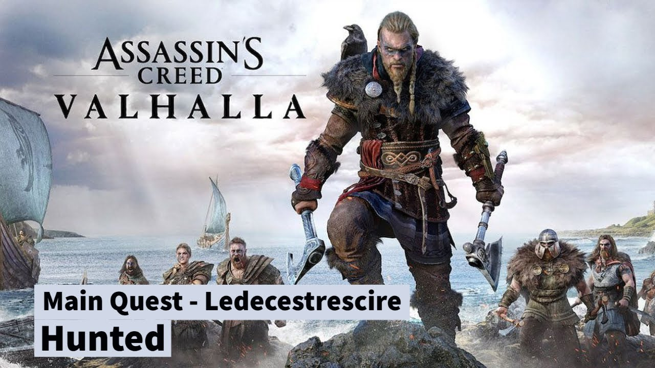 Assassin's Creed Valhalla - Hunted (Quest- Ledecestrescire #7/7) (No commentary)