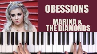 HOW TO PLAY: OBSESSIONS - MARINA AND THE DIAMONDS