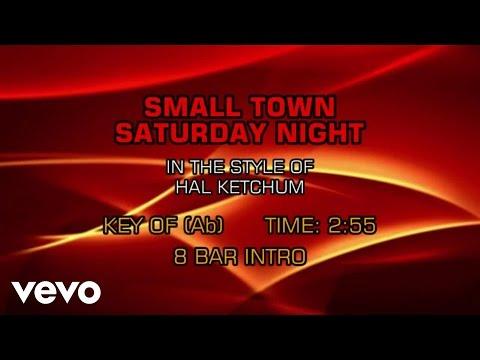 Hal Ketchum - Small Town Saturday Night (Karaoke)