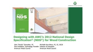 STD105 - Designing with AWC s National Design Specification (NDS ) for Wood Construction (NDS2012)