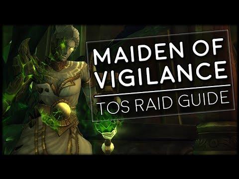 MAIDEN OF VIGILANCE - Normal/Heroic Tomb of Sargeras Raid Guide | World of Warcraft Legion