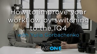 Education I Webinar - How to improve your workflow by switching to the IQ4 with Yulia Gorbachenko