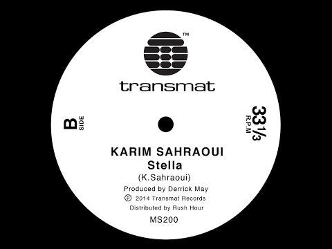 Karim Sahraoui - Stella - MS200 - Transmat records
