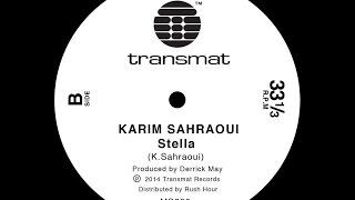 Karim Sahraoui - Stella - Transmat records - MS200