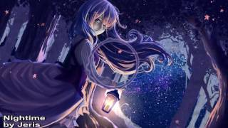 Nightcore - Nightime by Jeris