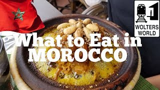Visit Morocco - What to Eat in Morocco from a Local's Perspective