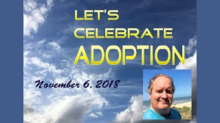 Allen Steadham Let's Celebrate Adoption FB Live