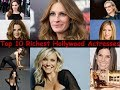 Top 10 Richest Hollywood Actresses 2017