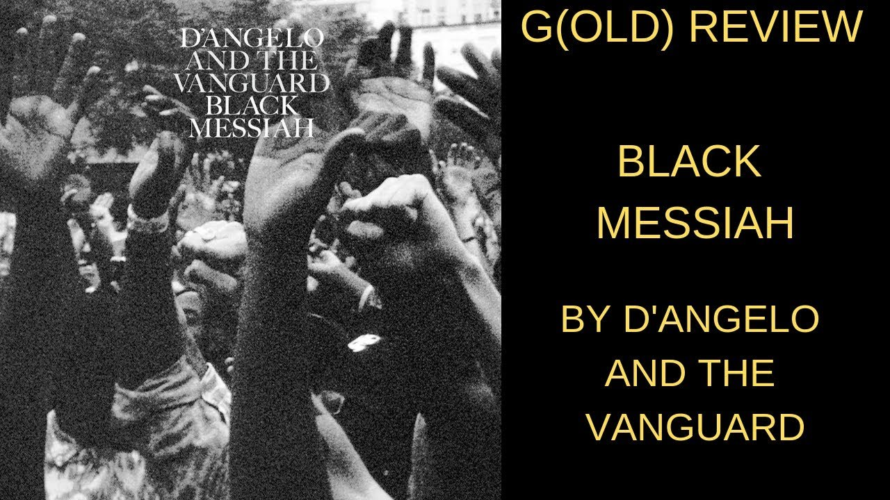 d angelo black messiah review