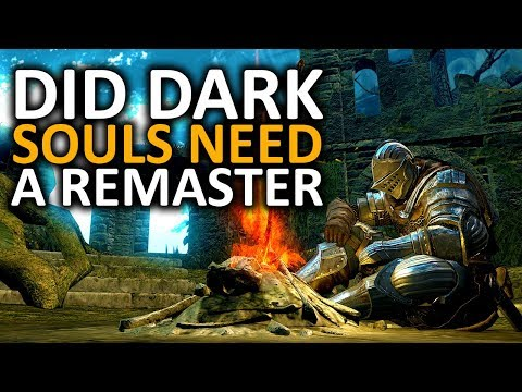 Did Dark Souls Need a Remaster?