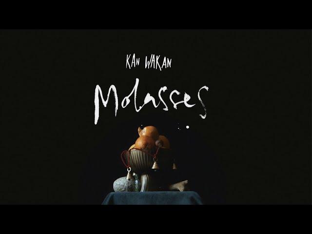 kan-wakan-molasses-official-video-kan-wakan