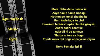 Itti Si Hasi Itti Si Khushi Karaoke Lyrics Scale Lowered