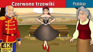 Czerwone trzewiki | Bajki na Dobranoc | Bajki dla Dzieci | Polish Fairy Tales