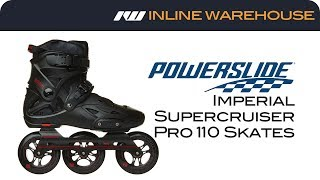 2017 Powerslide Imperial Supercruiser Pro 110 Skates Review