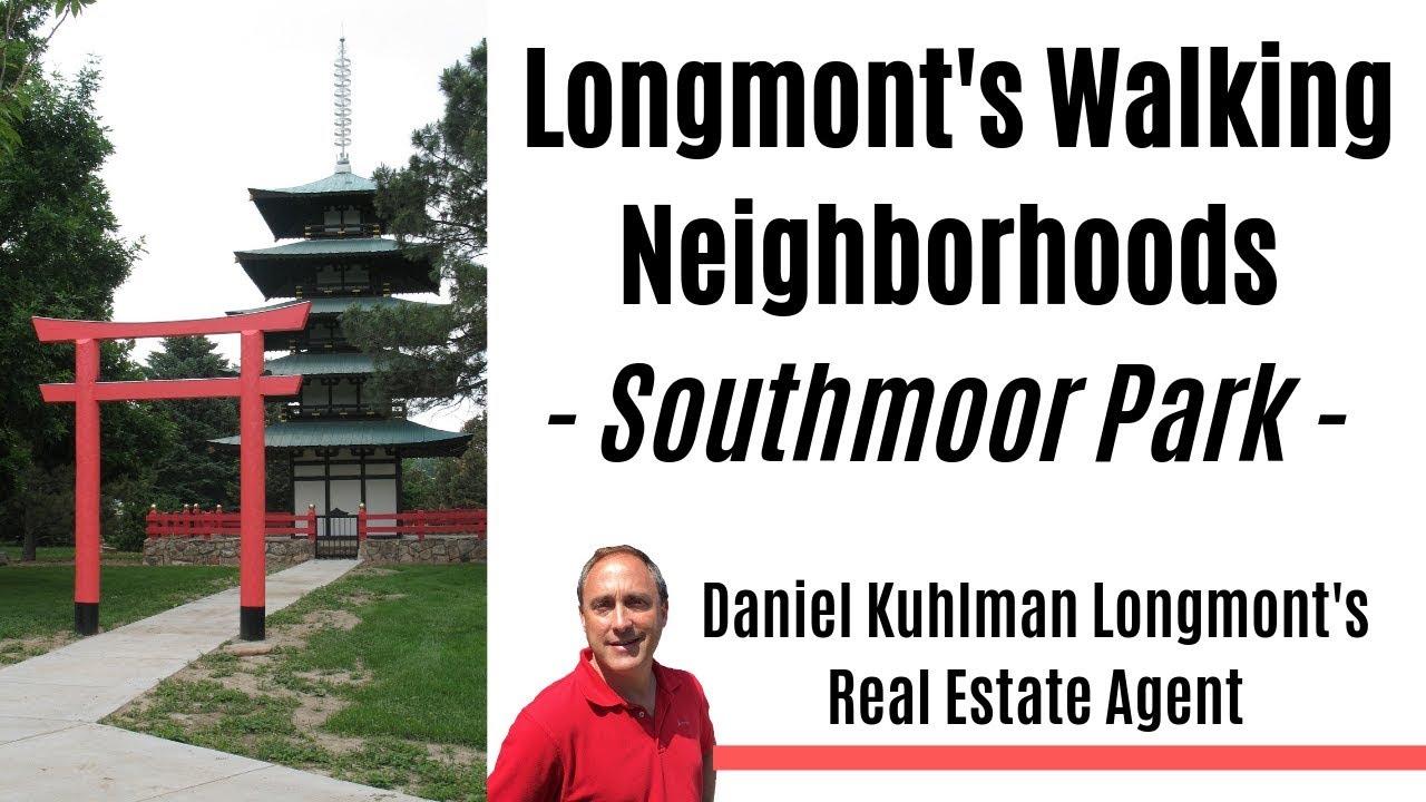 Longmont Colorado - Walkable Neighborhoods - Southmoor Park