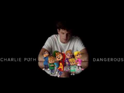 Charlie Puth - Dangerously (Chipmunks)