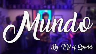Mundo - IV of Spades (LYRICS)